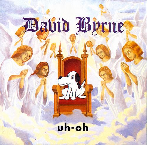 """Uh-Oh"" by David Byrne"